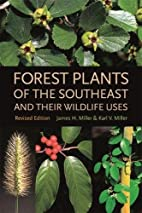 Forest Plants of the Southeast and Their…