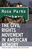 Romano, Renee Christine: The Civil Rights Movement in American Memory