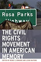 The Civil Rights Movement in American Memory…