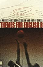 Themes for English B: A Professor's…
