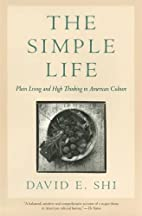 The Simple Life: Plain Living and High…