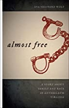 Almost free : a story about family and race…