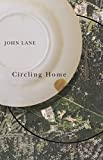 Lane, John: Circling Home (Wormsloe Foundation Nature Book) (A Wormsloe Foundation Nature Book)