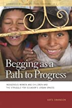 Begging as a Path to Progress: Indigenous…