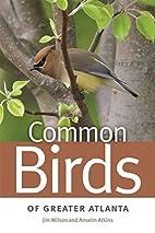 Common Birds of Greater Atlanta (Wormsloe…