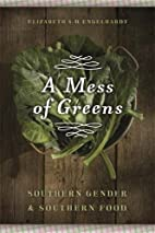 A Mess of Greens: Southern Gender and…