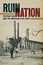 Ruin Nation: Destruction and the American…