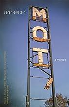Mot: A Memoir (Association of Writers and…