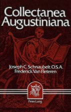 Collectanea Augustiniana. Augustine: Second…
