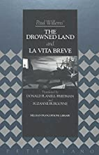 The Drowned Land, and La Vita Breve by Paul…