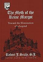 The myth of the Reine Margot : toward the…