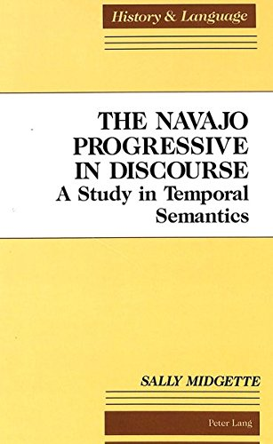 the-navajo-progressive-in-discourse-a-study-in-temporal-semantics-history-and-language