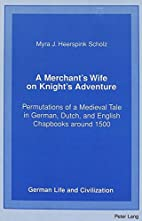 A merchant's wife on knight's…