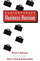 Contemporary Business Russian by Mary…