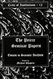 Michael Shapiro: The Peirce Seminar Papers: Essays in Semiotic Analysis, Volume 3