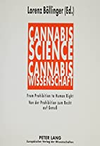 Cannabis Science: From Prohibition to Human…