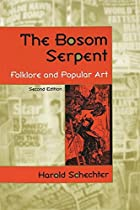 The Bosom Serpent: Folklore and Popular Art…