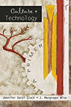 Culture and Technology by Jennifer Daryl…