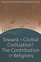 Toward a Global Civilization? The…