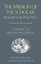 The Mission of the Scholar: Research and…