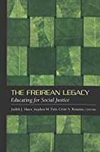 The Freirean Legacy (Counterpoints) by…