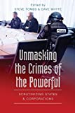 Dave Whyte: Unmasking the Crimes of the Powerful