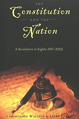 the-constitution-and-the-nation-a-revolution-in-rights-1937-2002-teaching-texts-in-law-and-politics
