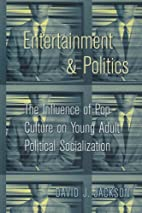 entertainment and politics: the influence of…
