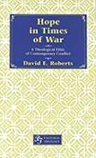 Hope in times of war : a theological ethic…