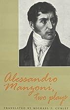 Alessandro Manzoni by Alessandro Manzoni