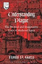 Understanding Plague: The Medical and…