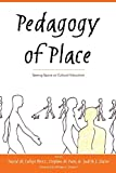 David M. Callejo Perez: Pedagogy of Place (Counterpoints)