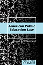 American Public Education Law Primer (Peter…