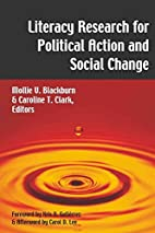 Literacy Research for Political Action and…