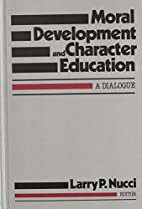 Moral Development and Character Education: A…