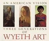 James H. Duff: An American Vision - Three Generations of Wyeth Art