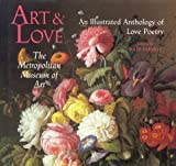 Farrell, Kate: Art and Love: An Illustrated Anthology of Love Poetry