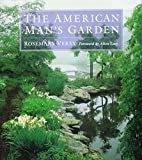 Verey, Rosemary: The American Man's Garden