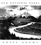 Stillman, Andrea G.: Ansel Adams: Our National Parks