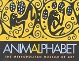Metropolitan Museum of Art (New York, N. Y.): Animalphabet