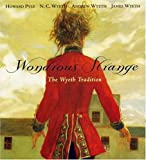 Wyeth, Andrew: Wondrous Strange: The Wyeth Tradition