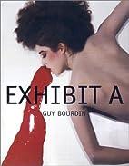Exhibit A: Guy Bourdin by Guy Bourdin