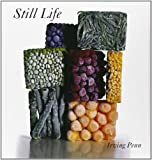 Penn, Irving: Still Life: Irving Penn Photographs, 1938-2000
