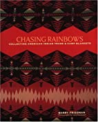 Chasing Rainbows: Collecting American Indian…