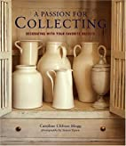 A Passion for Collecting: Decorating with…