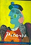 Rose, Bernice: Picasso: 200 Masterpieces from 1898 to 1972