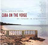 McCoy, Terry: Cuba on the Verge: An Island in Transition