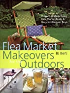 Flea Market Makeovers for the Outdoors:…