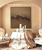Decorating with Pictures by Stephanie Hoppen