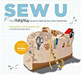 Mullin, Wendy: Sew U: A Guide to Making Your Own Wardrobe